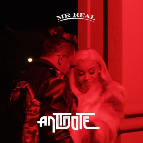 "[Video] Mr Real – ""Antidote"""