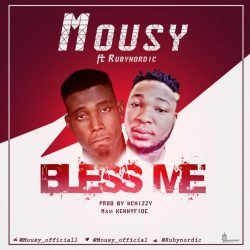 Mousy – Bless Me ft Rubynordic