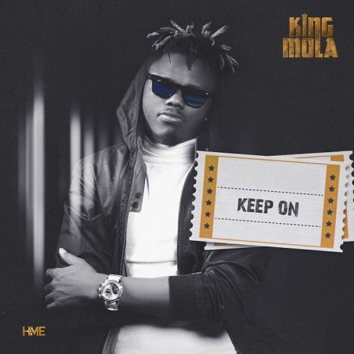 KING MOLA – KEEP ON