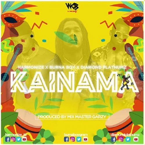 HARMONIZE – KAINAMA FT. BURNA BOY, DIAMOND PLATNUMZ