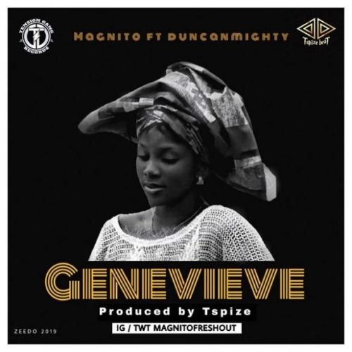 "Magnito – ""Genevieve"" ft. Duncan Mighty"
