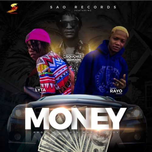[Music] SAO's Record Ft. Rayo & Lyta – Money