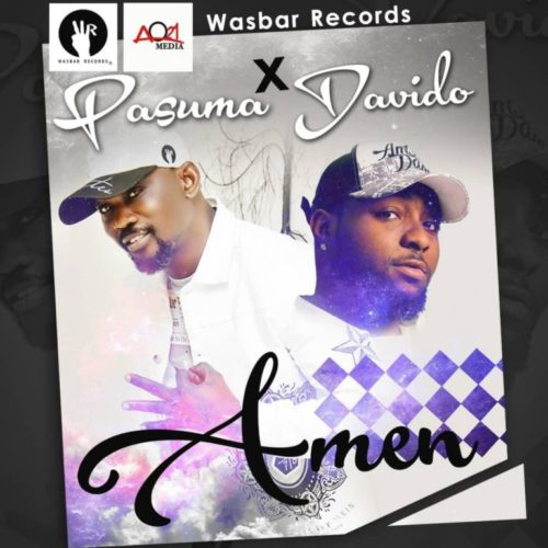 "Hot Mp3: Pasuma – ""Amen"" ft. Davido"