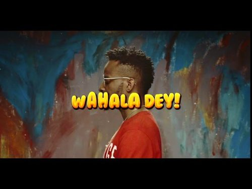"[Video] 9ice – ""Wahala Dey"""