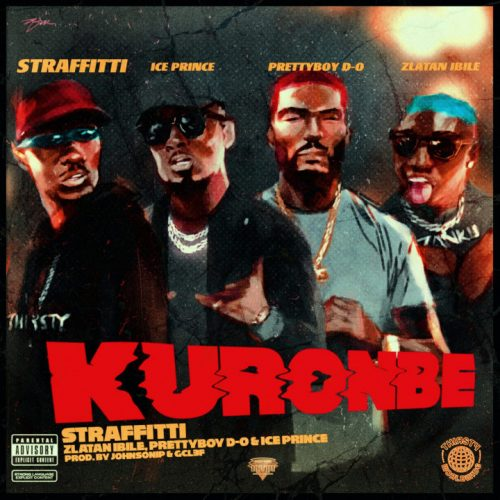 Download Mp3: Straffitti ft. Zlatan, Prettyboy D-O & Ice Prince – Kuronbe