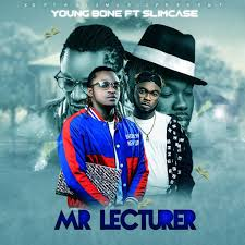 """Download Mp3: YoungBone – """"Mr Lecturer"""" ft. Slimcase (Prod. By Young John)"""