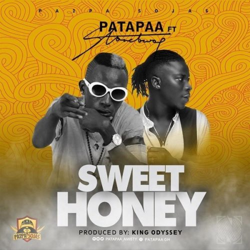 Download Mp3 : Patapaa – Sweet Honey Ft. Stonebwoy