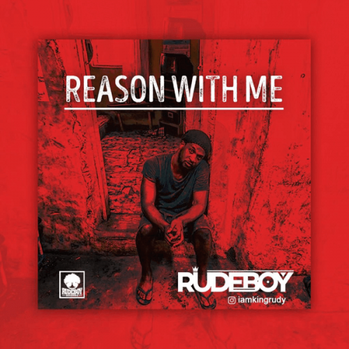 "[Video] Rudeboy – ""Reason With Me"""