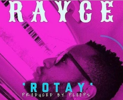 Download Mp3: Rayce – Rotay (Prod. Ploops)
