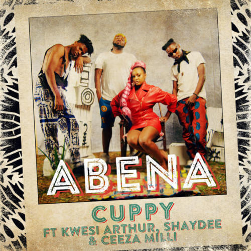 "Download Mp3: DJ Cuppy – ""Abena"" ft. Kwesi Arthur, Shaydee, Ceeza Milli"