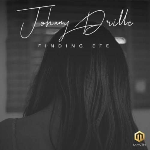 "Download Mp3: Johnny Drille – ""Finding Efe"""