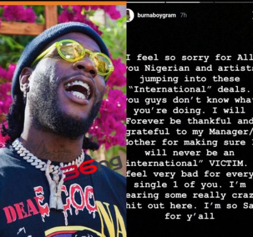 Burna Boy warns Nigerian artistes against international deals
