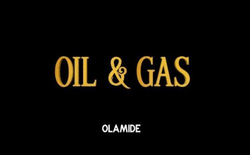 MakesenseHot : Olamide – Oil & Gas