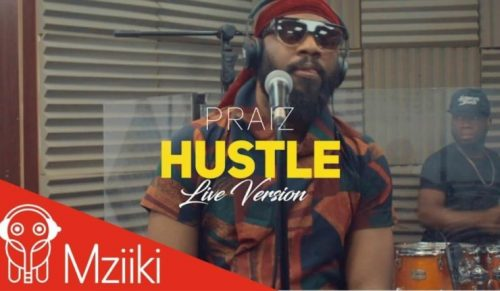 VIDEO: Praiz – Hustle Ft. Alternate Sound (Live Version)