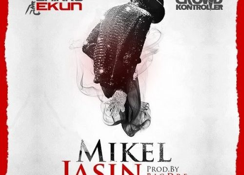 Makesensefresh : Chinko Ekun Ft. Crowd Kontroller – Mikel Jasin
