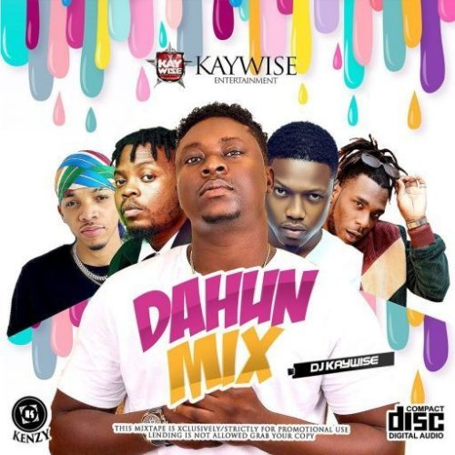 Download DJ Mix: DJ Kaywise ft. Oyinkanade – Dahun Mix