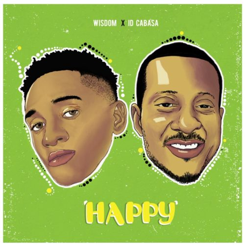 Wisdom x Id Cabasa – Happy