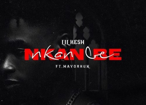 Makesensefresh music : Lil Kesh – Nkan Be Ft. Mayorkun