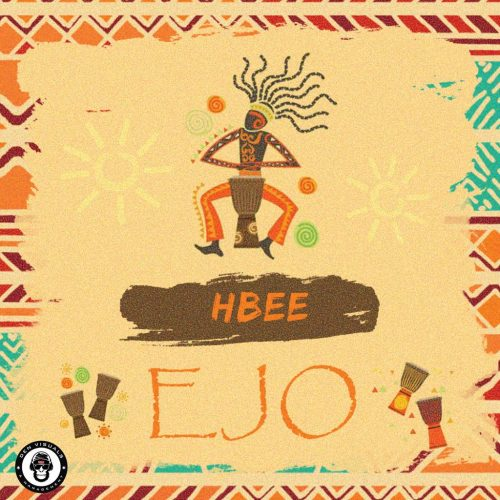 MUSIC : HBEE – EJO @OFFICIALHBEE_