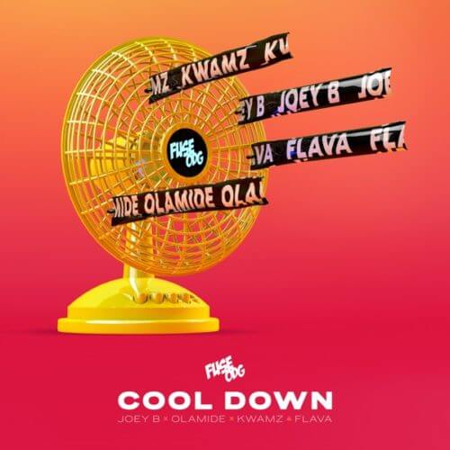 "Fuse ODG – ""Cool Down"" ft. Olamide, Joey B, Kwamz x Flava"