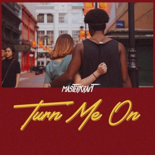 "[Video Premiere] Masterkraft – ""Turn Me On"