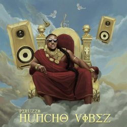PERUZZI UNVEILS FORTHCOMING ALBUM 'HUNCHO VIBES' TRACKLIST