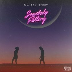 "New music : Maleek Berry – ""Somebody Falling"""