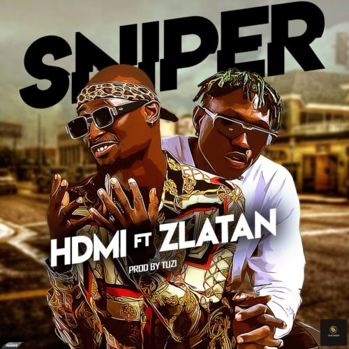"HDMI – ""Sniper"" ft. Zlatan (Prod. By Tuzi)"