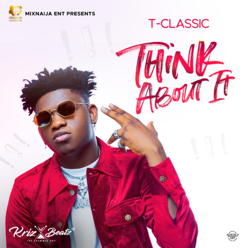 Video: T Classic – Think About It