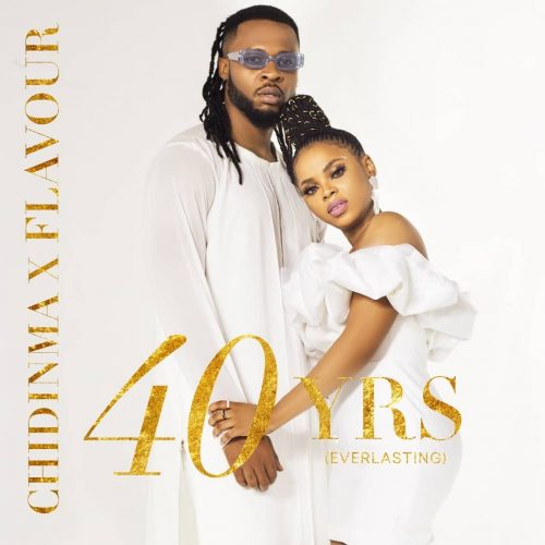 Chidinma ft. Flavour – 40Yrs
