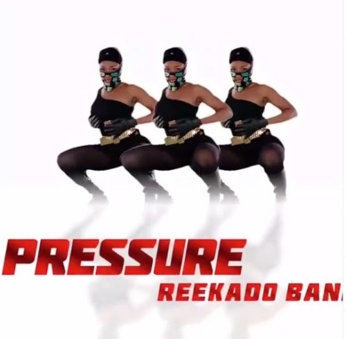 "Video : Reekado Banks – ""Put In Pressure"