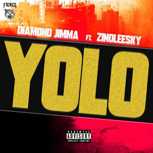 "Diamond Jimma – ""Yolo"" ft. Zinoleesky"