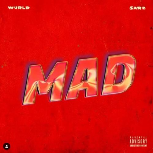 "[Video Premiere] WurlD x Sarz – ""MAD"