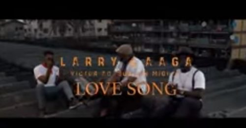 "Video Premiere ] Larry Gaaga – ""Love Song"" ft. Victor AD, Duncan Mighty"
