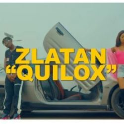 "[Video] Zlatan – ""Quilox"" (Starring Astalavi)"