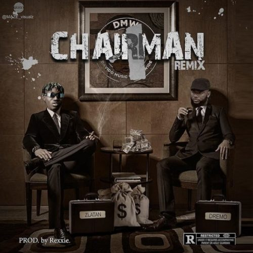 "Dremo – ""Chairman (Remix)"" ft. Zlatan"