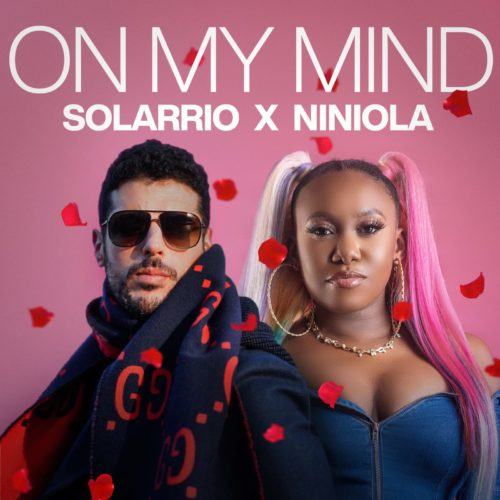 "Solarrio x Niniola – ""On My Mind"