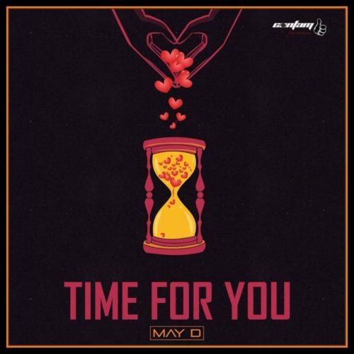 """May D – """"Time For You"""""""