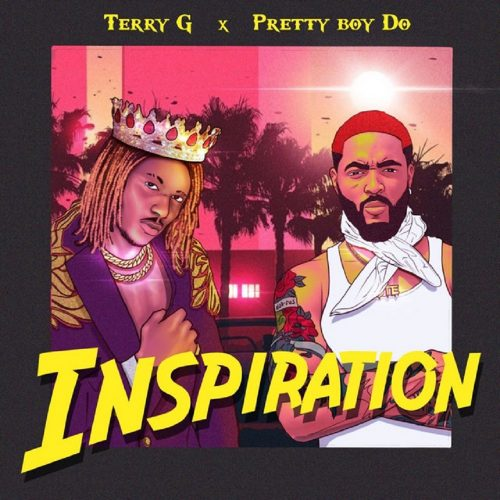 Terry G ft. Prettyboy D-O – Inspiration