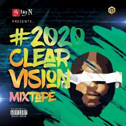 DJ Big N – 2020 Vision Mixtape