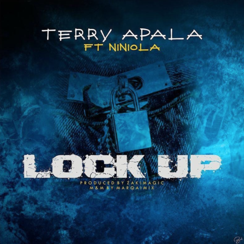 "Terry Apala – ""Lock Up"" ft. Niniola"