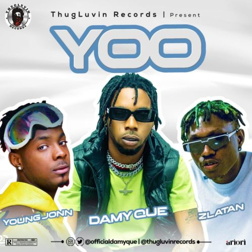 "DamyQue – ""Yoo"" ft. Zlatan x Young John"