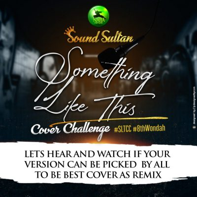 "Sound Sultan – ""Something Like This"""
