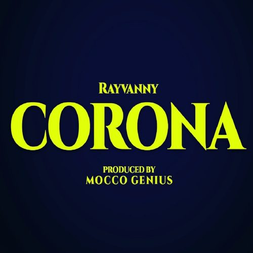 "[Video] Rayvanny – ""Corona"""