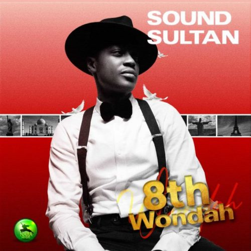 "Music : Sound Sultan – ""Ginger"" ft. Peruzzi (Prod. FreshVDM)"