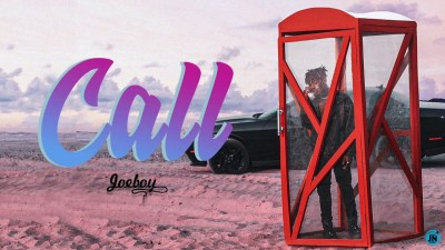 Joeboy – Call. Mp3 Download