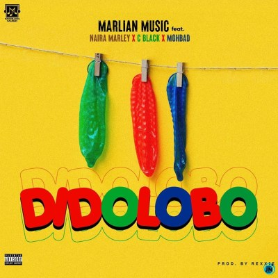 Marlian Music – Dido Lobo ft. Naira Marley, C Blvck & Mohbad (Mp3 Download)