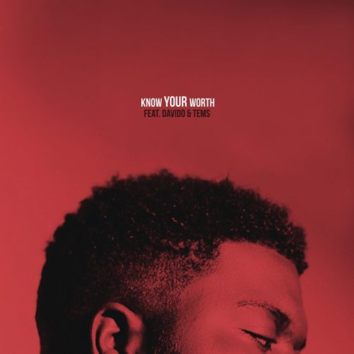 Download New Mp3 :  Khalid – Know Your Worth (Remix) Ft. Davido & Tems