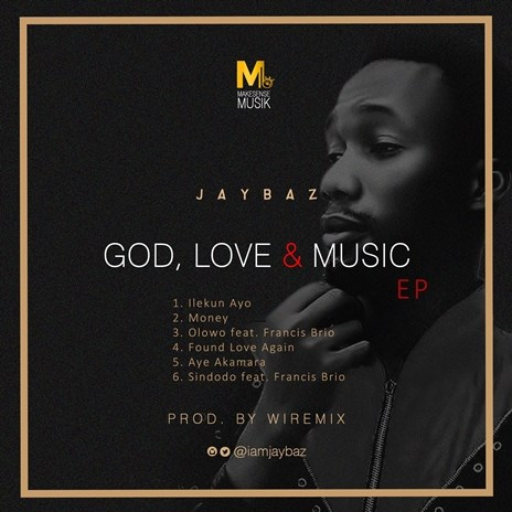 New Album: Jaybaz – God, Love & Music (Download EP)
