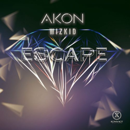 New Music : Akon – Escape ft. Wizkid mp3 download